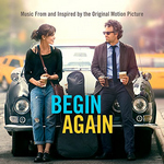 begin, again, begin again, müzikal, romantik